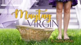 MAYTAG VIRGIN to Resonate with Romantic Remix This Winter at Aurora Theatre