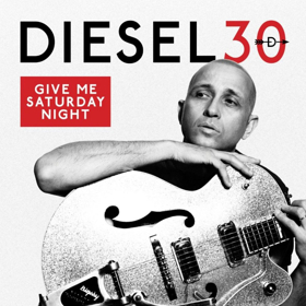 Diesel Releases New Greatest Hits Album and Announces 'Give Me Saturday Night' National Tour