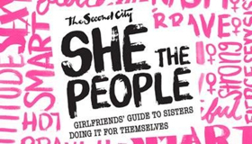 Second City Presents the Return of THE SECOND CITY'S SHE THE PEOPLE