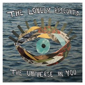 The Lonely Biscuits Announce Debut Album 'The Universe In You' Out 3/30