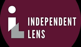 INDEPENDENT LENS Announces Fall Season on PBS
