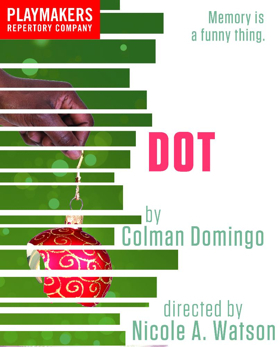 PlayMakers presents DOT, 11/22- 12/10