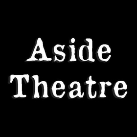 Aside Theatre Company Presents BUT IN OURSELVES – A World Premiere