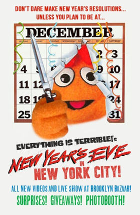 Everything Is Terrible! Announce New Years Eve Show At NY's Brooklyn Bazaar