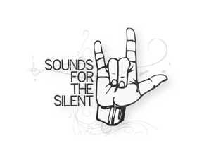 Sounds For The Silent Cabaret To Include Live American Sign Language Interpretation
