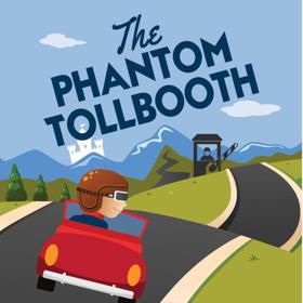 Weston Playhouse Presents THE PHANTOM TOLLBOOTH