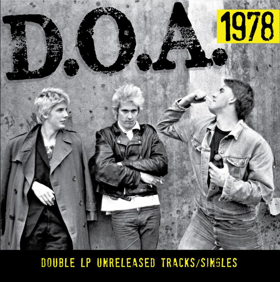 D.O.A.'s 1978  LP/CD To Be Released 5/3