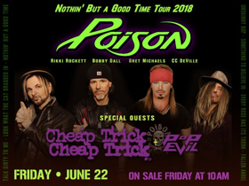 Bethel Woods Presents Poison, Cheap Trick, and Pop Evil