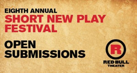Submissions Now Accepted for Red Bull's Eighth Annual Short New Play Fest
