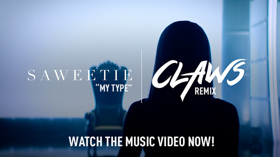 Saweetie & TNT's CLAWS Team Up For MY TYPE Remix
