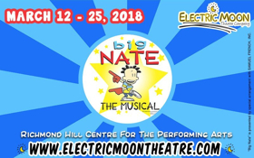 BIG NATE THE MUSICAL Charms at Richmond Hill Centre for the Performing Arts