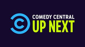 Comedy Central Announces Annual UP NEXT Showcase at Clusterfest