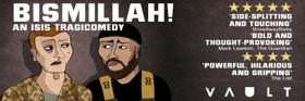 Post-Show Talk Announced For BISMILLAH! At VAULT Festival