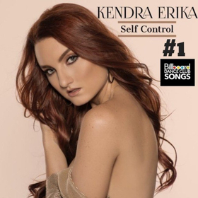 Kendra Erika Lands Her First #1 on Billboard Dance with Single, 'Self Control'
