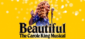 BEAUTIFUL - The Carole King Musical Will Return To L.A. This September at the Hollywood Pantages Theatre