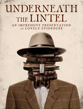 Review: UNDERNEATH THE LINTEL Examines a Biblical Myth via Evidence Collected About Long-Overdue Library Book