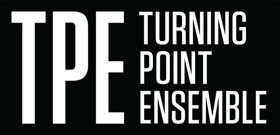 Turning Point Ensemble Presents RADIO REWRITE: The Music of Jonny Greenwood, Steve Reich, Olivier Messiaen and Christopher Butterfield