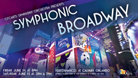 Central Florida Community Arts Presents SYMPHONIC BROADWAY