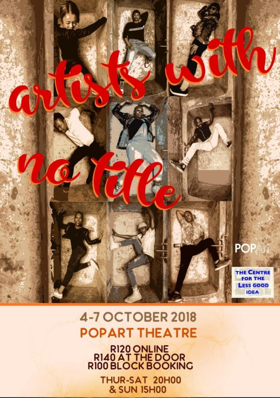 ARTISTS WITH NO TITLE Comes to POPArt Theatre
