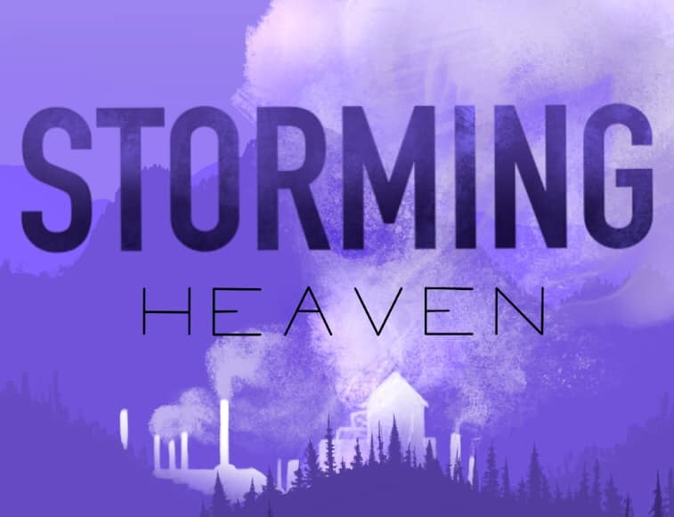 STORMING HEAVEN: THE MUSICAL Pre-Broadway Work Shop at the WEST VIRGINIA PUBLIC THEATRE on January 19th!