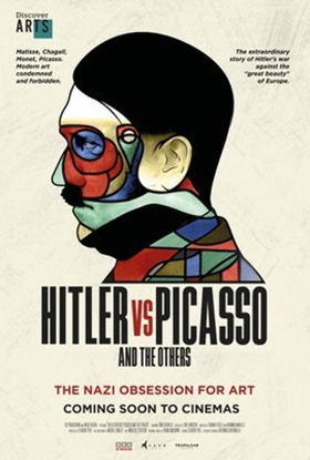 HITLER VS PICASSO AND THE OTHERS Now Playing in U.S. Cinemas