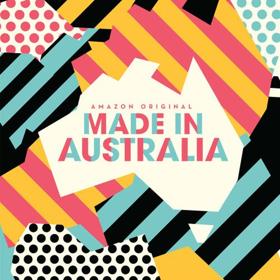 Amazon Music Original 'Made In Australia' Available 3/9, Amazon Music Unlimited Launches 2/1 in Australia and New Zealand