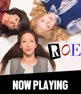 BWW Review: Lisa Loomer's Powerful ROE Tackles the Abortion Issue from All Sides at the Asolo Theatre