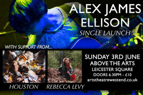 Alex James Ellison To Launch New Single YOURS at Above The Arts, 3 June