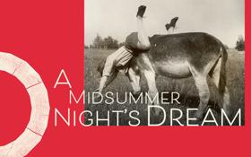Shakespeare's Globe Announces Full Casting For A MIDSUMMER NIGHT'S DREAM
