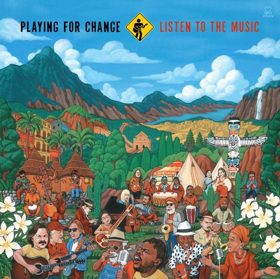 PLAYING FOR CHANGE Launches New Monthly Video Series & Announces New Album LISTEN TO THE MUSIC