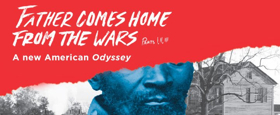 A.C.T. To Present Suzan-Lori Parks's FATHER COMES HOME FROM THE WARS (Parts 1, 2 & 3)
