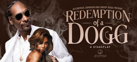 Snoop Dogg's REDEMPTION OF A DOGG Comes To Playhouse Square