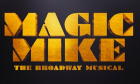 Broadway-Bound MAGIC MIKE Musical Postpones Workshop Due to Creative Team Exit; Boston Engagement Will Go On As Scheduled