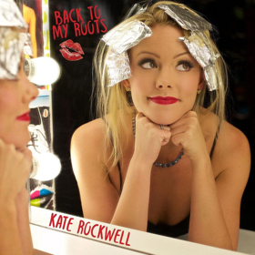 Kate Rockwell's Album BACK TO MY ROOTS is Now Available for Pre-Order