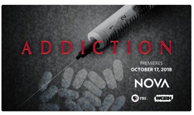PBS to Premiere NOVA ADDICTION