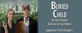 The Shakespeare Theatre Presents Sam Shepard's BURIED CHILD