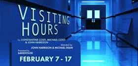 BWW REVIEW: VISITING HOURS Challenges The Audience to Relinquish Control As They Enter A Surreal World