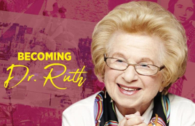 Act II Playhouse in Ambler Presents BECOMING DR. RUTH