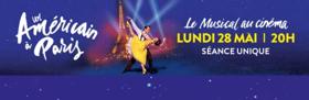 La Comédie Musicale UN AMERICAIN A PARIS Bientôt au Cinéma