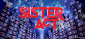 SISTER ACT 3 in the Works at Disney+