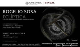 Rogelio Sosa ofrecerá concierto para presentar Eclíptica, su nueva producción discográfica