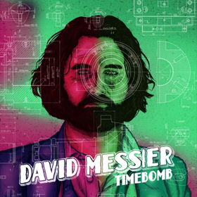 David Messier's Lead Single 'Time Bomb' Premieres Worldwide