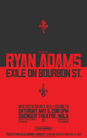 Ryan Adams Announces EXILE ON BOURBON ST. Special Guests