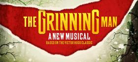 THE GRINNING MAN Opens Tonight at Trafalgar Studios
