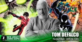 New Jersey Comic Expo Welcomes Former Marvel Comics Editor-In-Chief Tom DeFalco