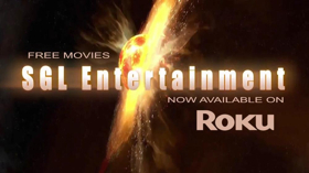 SGL Entertainment Launches Their New Free Streaming Movie Channel on ROKU