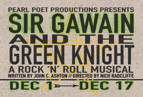New Rock 'n' Roll Musical SIR GAWAIN AND THE GREEN KNIGHT to Premiere in Chicago