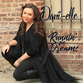 Lyric Video Released by Dani-Elle Kleha For Fan Appreciation Tune RUNNIN' ON DREAMS