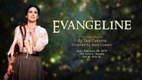 EVANGELINE Starring Chilina Kennedy Receives New York Showcase