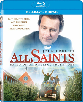 John Corbett-Led ALL SAINTS Arrives On Digital, Blu-ray/DVD Today